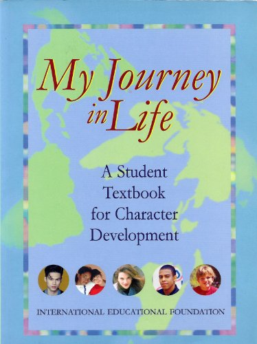 9781891958045: My Journey in Life - A Student Textbook for Developing Loving Relationships (ENGLISH LANGUAGE)