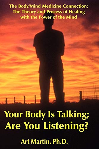 9781891962011: Your Body Is Talking Are You Listening?