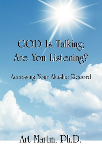 God Is Talking Are You Listening?: Art Martin