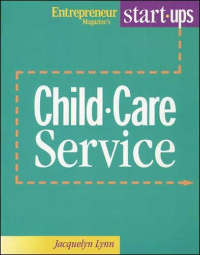 9781891984280: Start Your Own Child Care Service