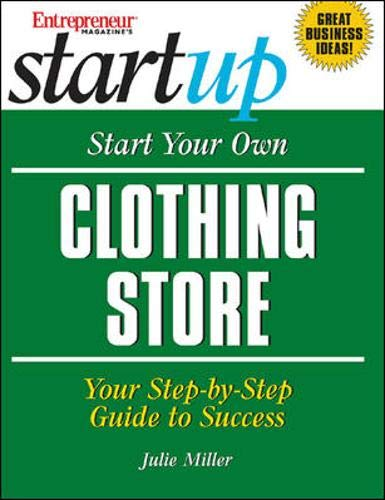 Start Your Own Clothing Store: Your Step-By-Step Guide to Success