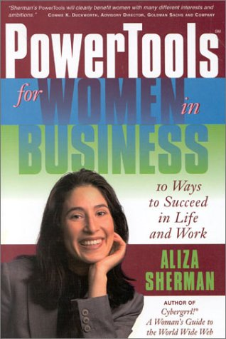 9781891984327: PowerTools for Women in Business: 10 Ways to Succeed in Life and Work