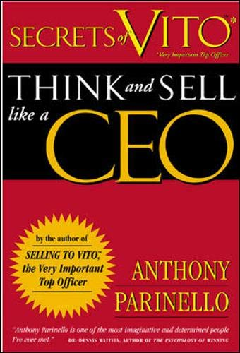 9781891984495: Secrets of VITO: Think and Sell Like a CEO