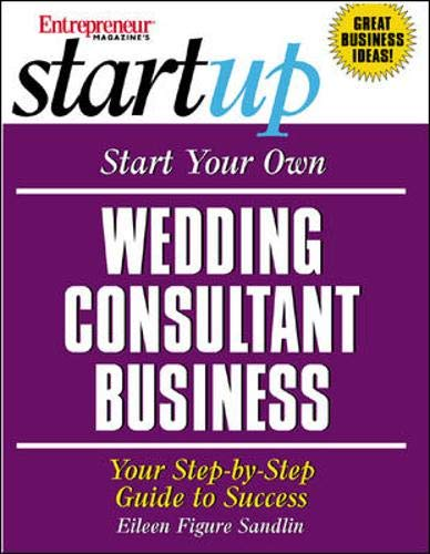 9781891984747: Start Your Own Wedding Consultant Business: Your Step-By-Step Guide to Success