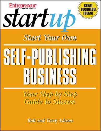 9781891984822: Start Your Own Self-Publishing Business (Entrepreneur Magazine's Start Up)