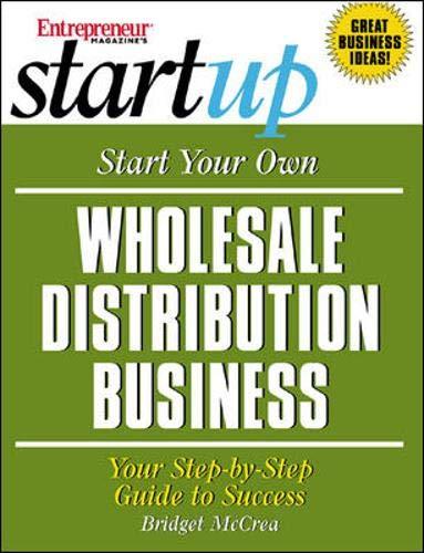 9781891984945: Start Your Own Wholesale Distribution Business (Entrepreneur Magazine's Start Up)