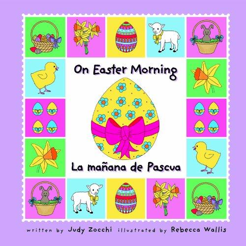 On Easter Morning / La Manana De: Judith Mazzeo Zocchi;