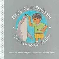Gray As A Dolphin (Community of Color): Dingles, Molly