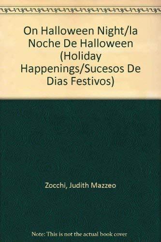 On Halloween Night/la Noche De Halloween (Holiday: Judith Mazzeo Zocchi;