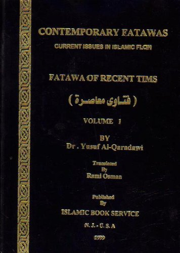 9781892004000: Contemporary fatawa: Current Issues in Islamic fiqh (Volume 1) (Fatawa of Recent Tims)