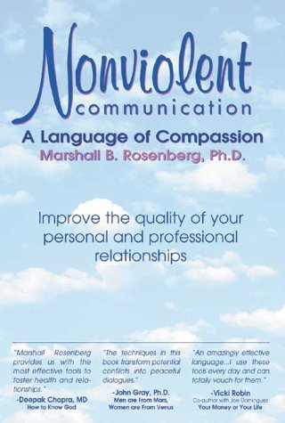 Nonviolent Communication: A Language of Compassion: Rosenberg PhD, Marshall