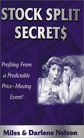 9781892008510: Stock Split Secret$: Profiting from a Powerful, Predictable, Price-Moving Event