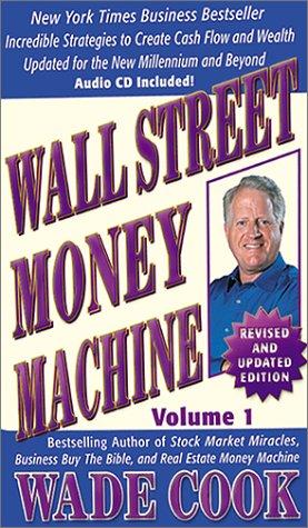 9781892008602: Wall Street Money Machine, Volume 1