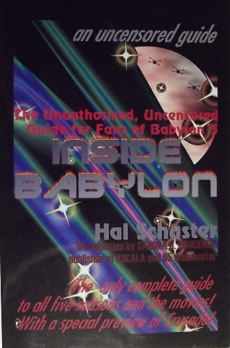 9781892010025: Title Inside Babylon: The Unauthorized, Uncensored Guide for Fansof Babylon 5