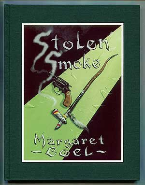 9781892011169: Stolen Smoke