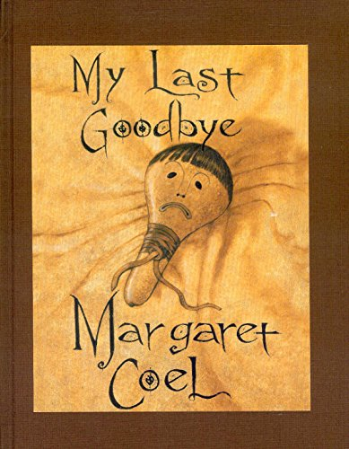 My Last Goodbye (Limited Edition) (Signed): Coel, Margaret; introduction by Nancy Pickard