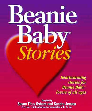 9781892016041: Beanie Baby Stories: Heartwarming stories for Beanie Baby lovers of all ages