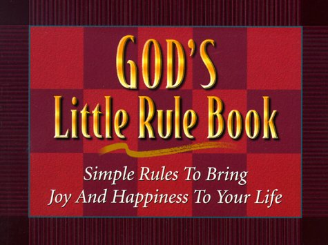 God's Little Rule Book: Simple Rules to Bring Joy and Happiness to Your Life: Kathy Collard ...