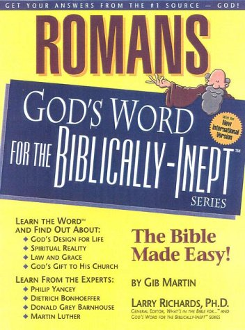 9781892016270: Romans (God's Word for the Biblically-Inept Series)