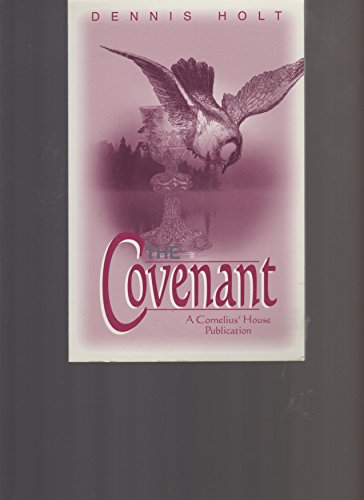 The Covenant: Dennis Holt