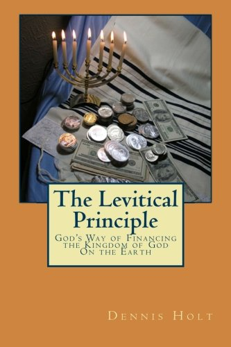 9781892031150: The Levitical Principle: God's Way of Financing the Kingdom of God On the Earth