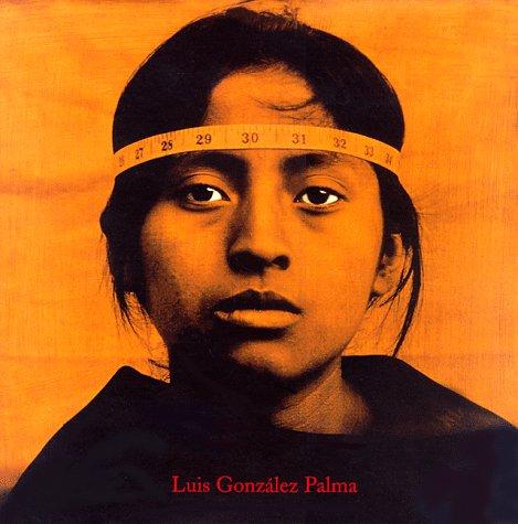 Luis Gonzalez Palma: Poems of Sorrow: Wood, John