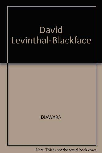 Blackface (Signed limited edition with a print): David Levinthal, Diawara, Marthia