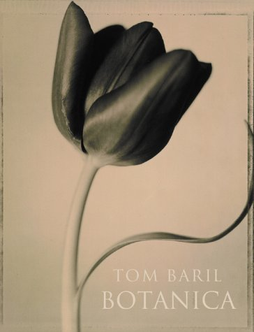 Tom Baril: Botanica: Baril, Tom