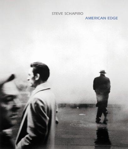 American Edge: Schapiro, Steve; Hickey, Dave (text)