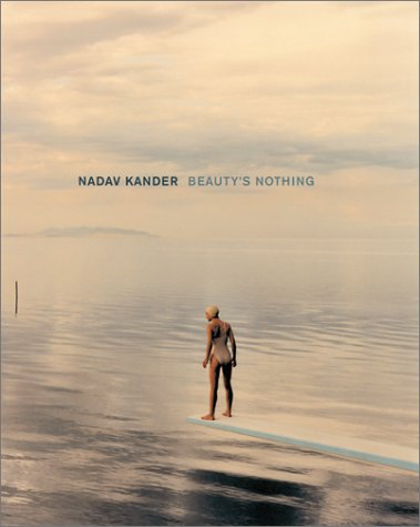 9781892041401: Nadav Kander: Beauty's Nothing
