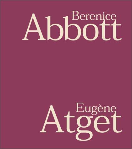 9781892041630: Berenice Abbott & Eugène Atget