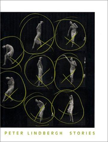 9781892041647: Peter Lindbergh: Stories