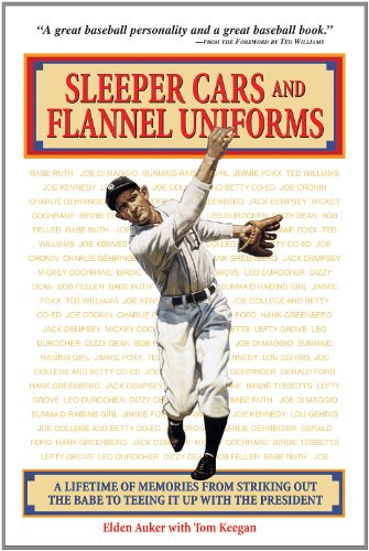 Sleeper Cars And Flannel Uniforms A Lifetime of Memories From Striking Out The Babe to Teeing It ...