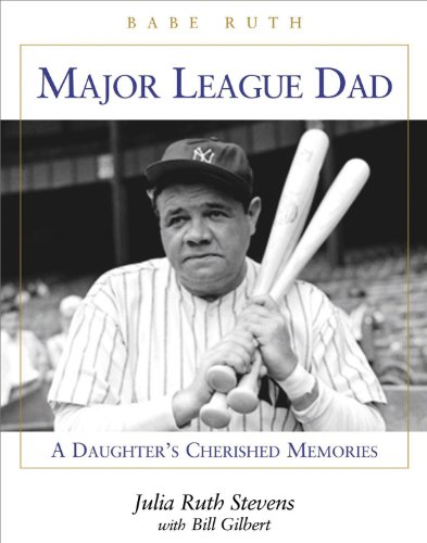 9781892049278: Major League Dad: A Daughter's Cherished Memories
