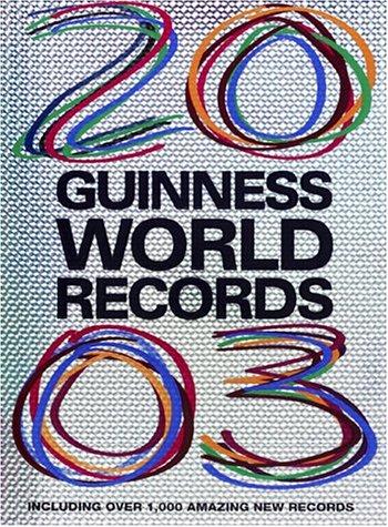 9781892051172: Guinness World Records 2003