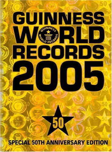 9781892051226: Guinness World Records 2005: Special 50th Anniversary Edition