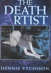 Death Artist: Etchison, Dennis