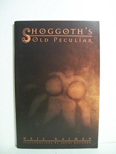 Shoggoth's Old Peculiar: Gaiman, Neil