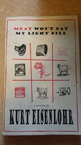 9781892061089: Meat Won't Pay My Light Bill