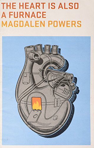 9781892061287: The Heart Is Also a Furnace