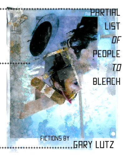 9781892061317: Partial List of People to Bleach