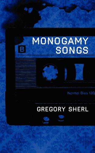 9781892061430: Monogamy Songs
