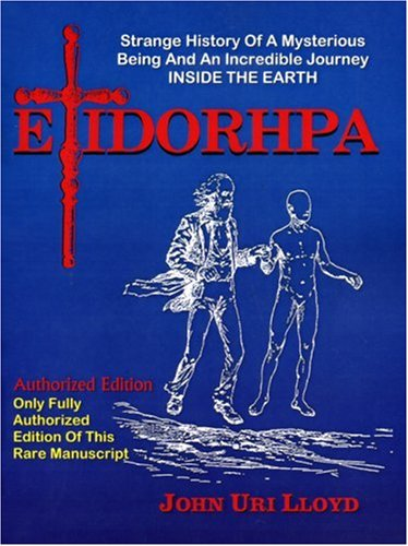 9781892062185: Etidorhpa: Strange History of a Mysterious Being and an Account of a Remarkable Journey