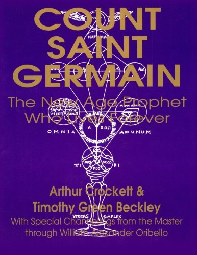 9781892062208: Count Saint Germain:The New Age Prophet Who Lives Forever