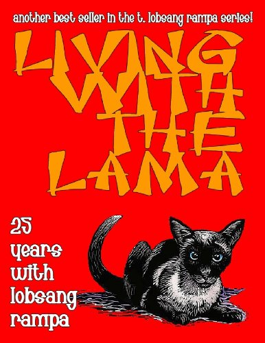 9781892062390: Living With The Lama: 25 Years With T. Lobsang Rampa