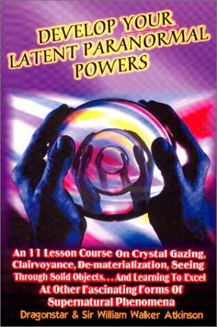 9781892062451: Develop Your Latent Paranormal Powers: An Eleven Lesson Course