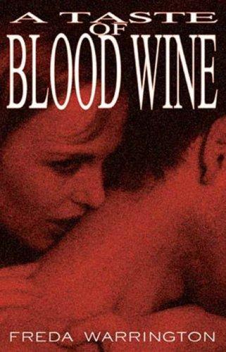 9781892065483: A Taste Of Blood Wine