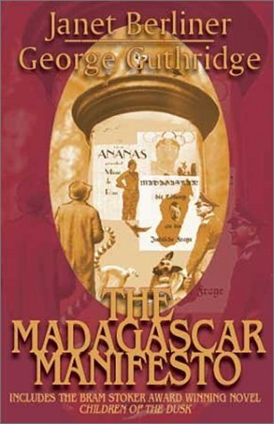 9781892065575: The Madagascar Manifesto
