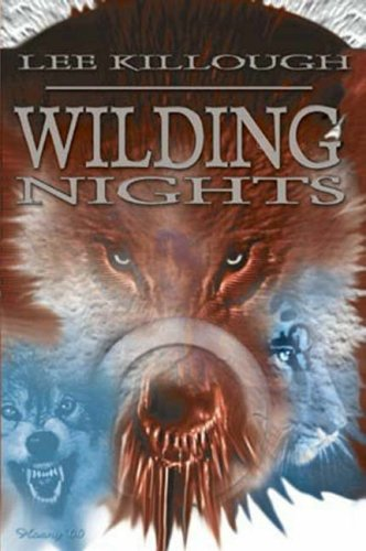 Wilding Nights: Killough, Lee
