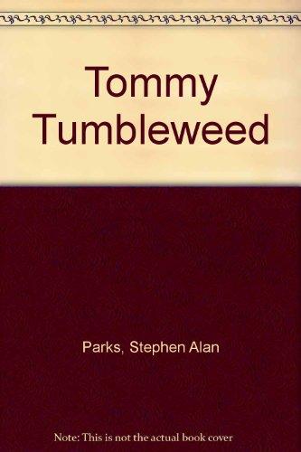 9781892090010: Tommy Tumbleweed